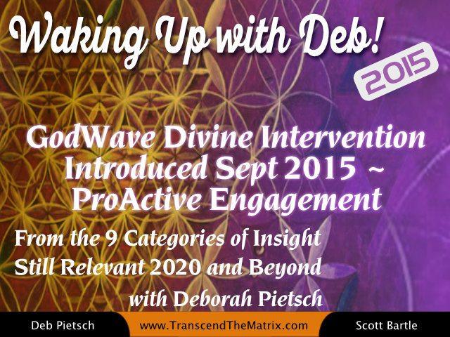GodWave Divine Intervention Introduced Sept 2015~ProActive Engagement