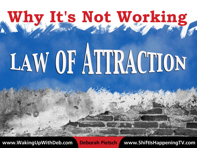 Reasons Why Law of Attraction and other Universal Laws Haven't Worked
